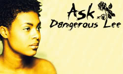 Ask Dangerous Lee - Would you have sex on a first date?